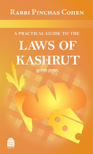 A Practical Guide to the Laws of Kashrut