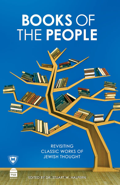 Books of the People: Revisiting Classic Works of Jewish Thought
