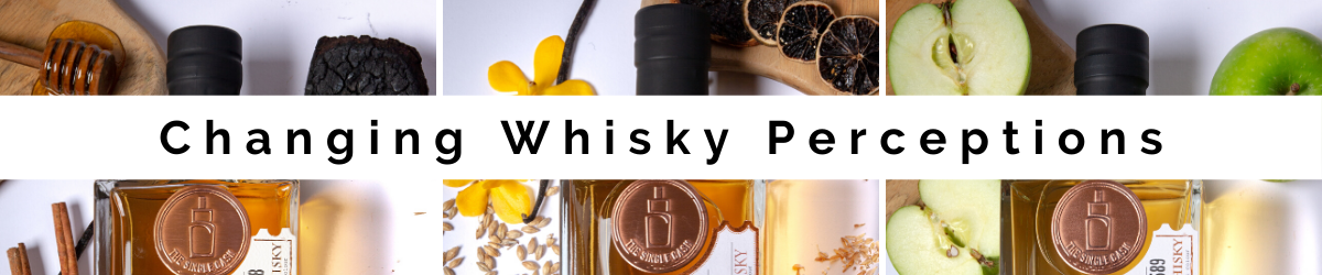 Changing Whisky Perceptions