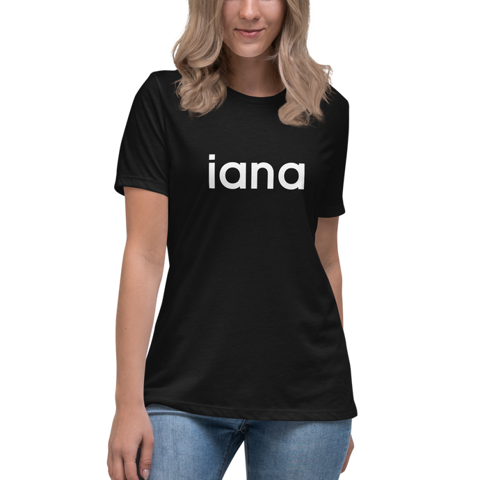 Women's Relaxed T-Shirt: iana = I Am Not Alone