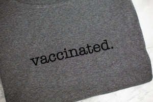 Vaccinated. Full Stop - Unisex fit