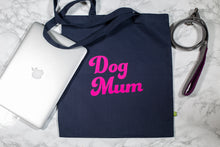Load image into Gallery viewer, Dog Mum Shopper Bag