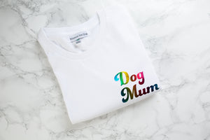 Personalised Dog Mum White t-shirt