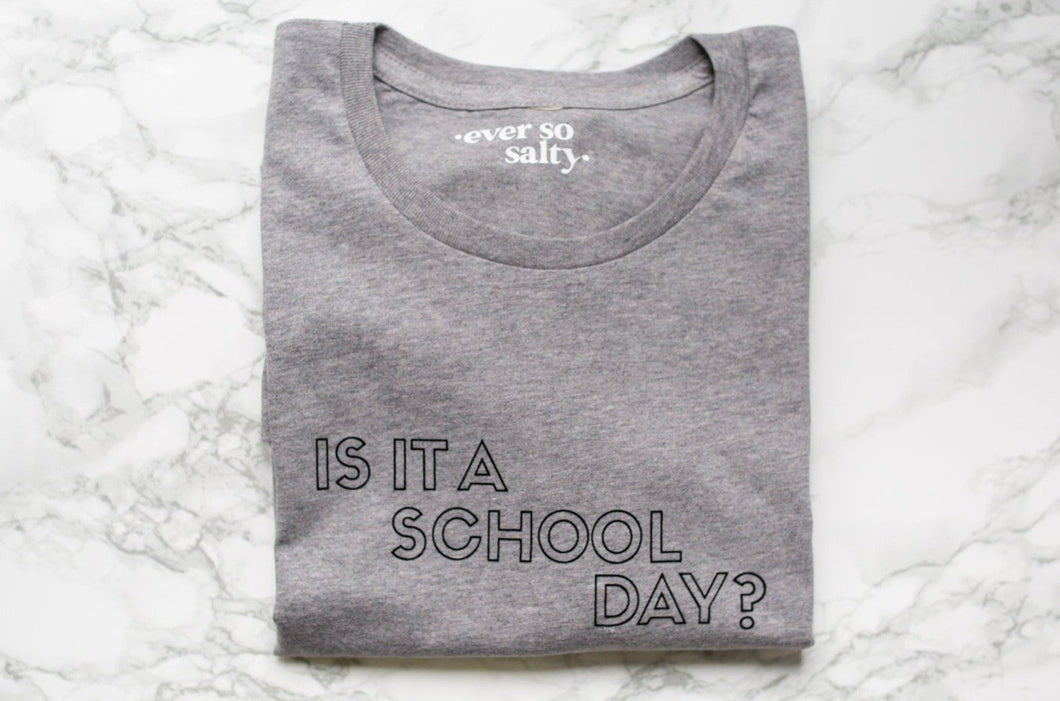 Is it a school day?