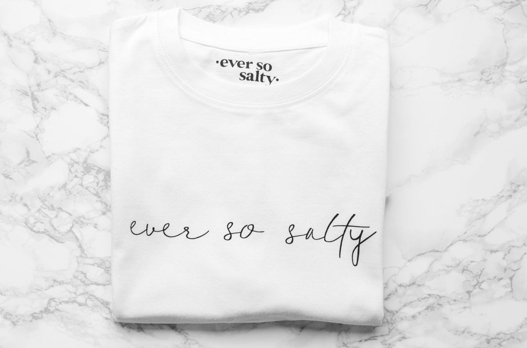 Ever so salty Cystic Fibrosis charity t-shirt