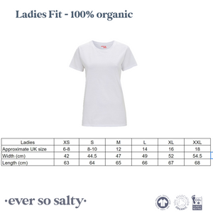 Ever so salty organic tshirt ladies fit guide