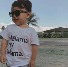 Load image into Gallery viewer, Mālama my Mama. Pēpē tee