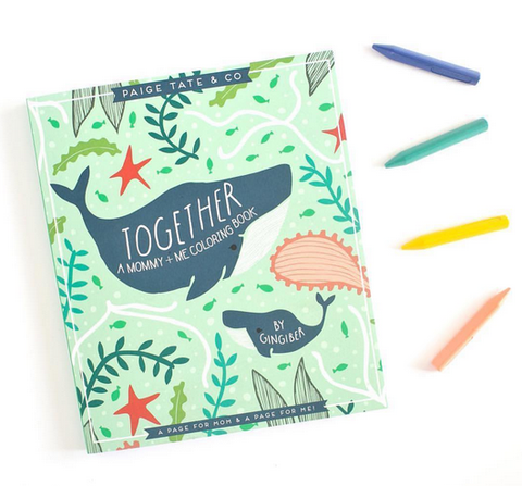 Together: A Mommy and Me Coloring Book