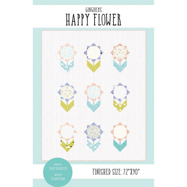 Happy Flower Quilt Pattern - PDF VERSION