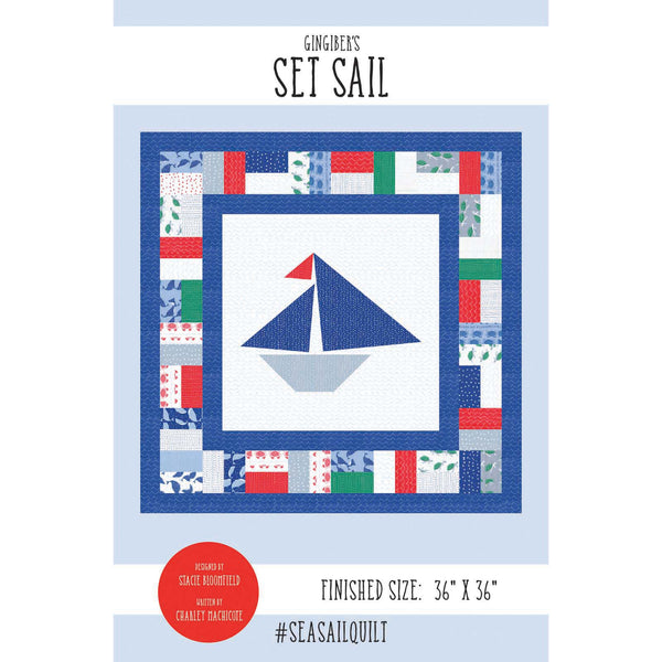 Set Sail Quilt Pattern - PDF VERSION