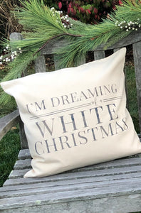 Holiday Pillow: 20x20 I'm Dreaming of a White Christmas