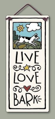 Live, Love, Bark Wall Plaque - Heart of the Home PA