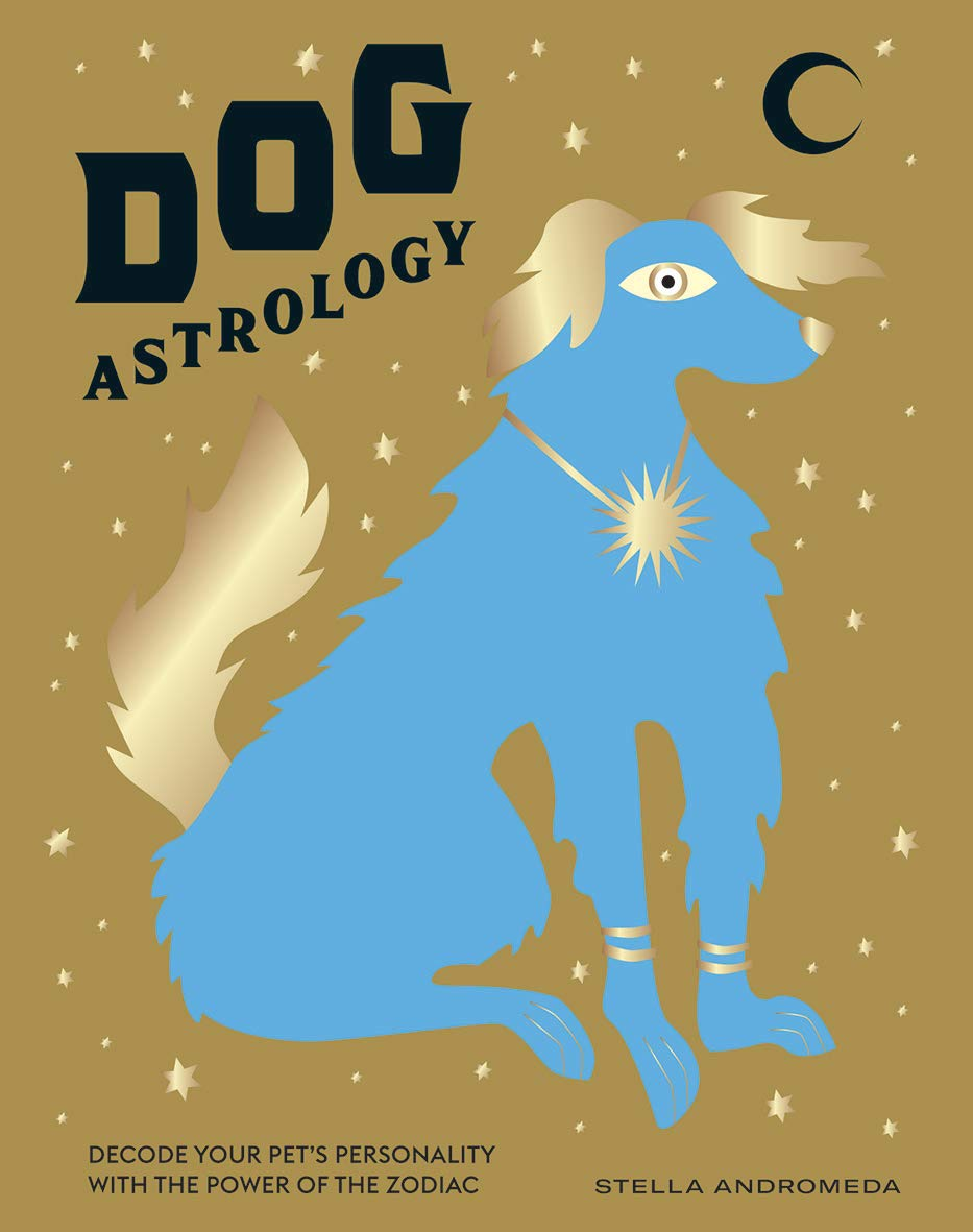 Dog Astrology: Decode your pet's personality with the power of the zodiac - Heart of the Home PA
