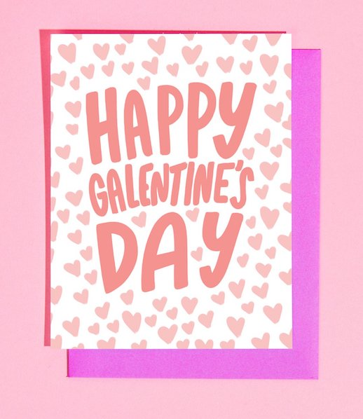 Happy Galentine's Day Card - Heart of the Home PA