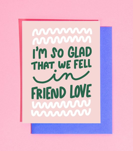 Fell in Friend Love Card - Heart of the Home PA