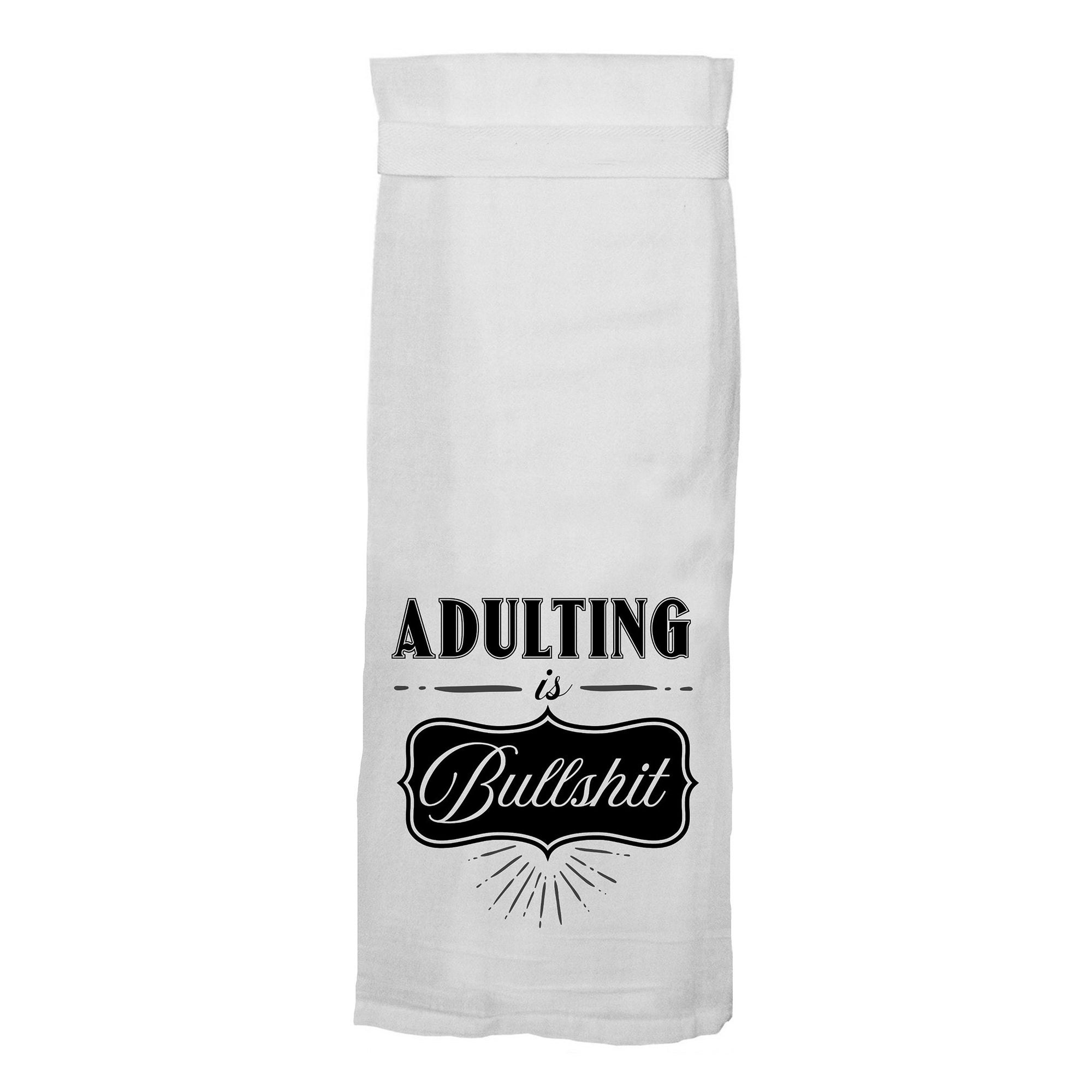 Adulting is Bullshit Hang Tight Towel - Heart of the Home PA