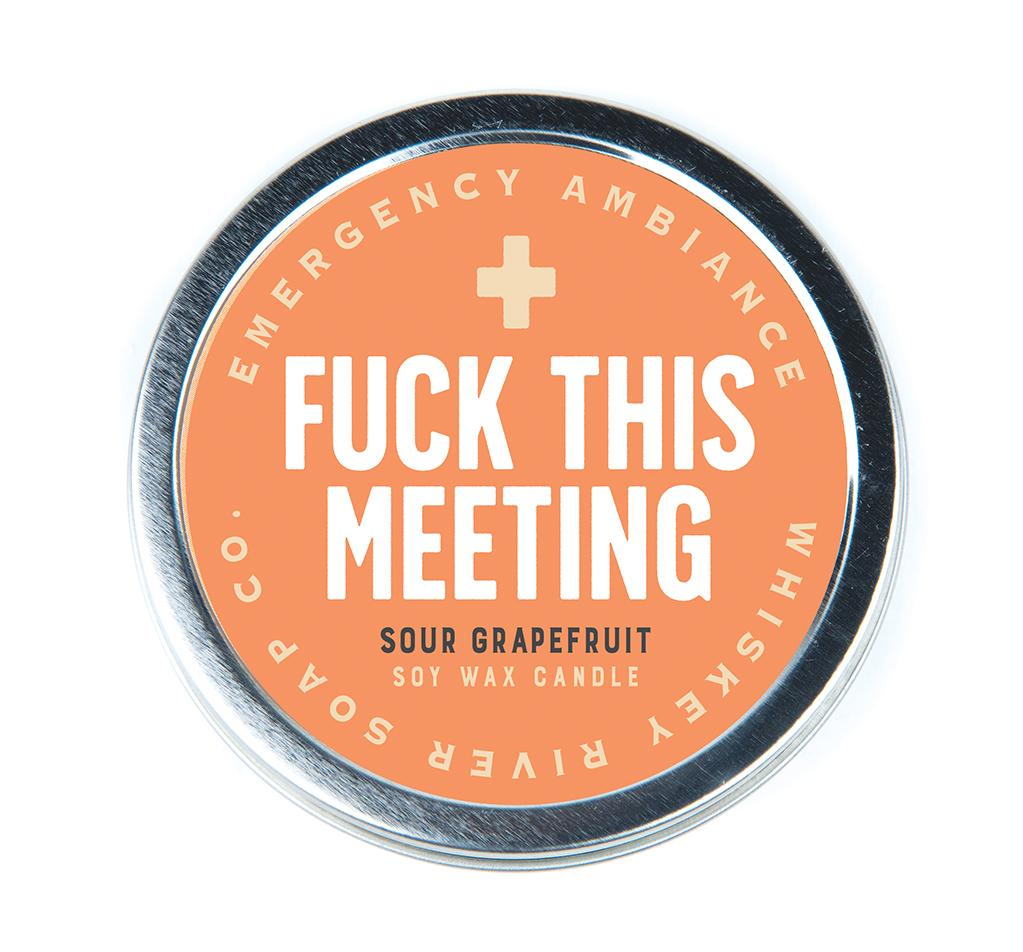 Emergency Ambiance - F*ck This Meeting Travel Tin Candle - Heart of the Home PA