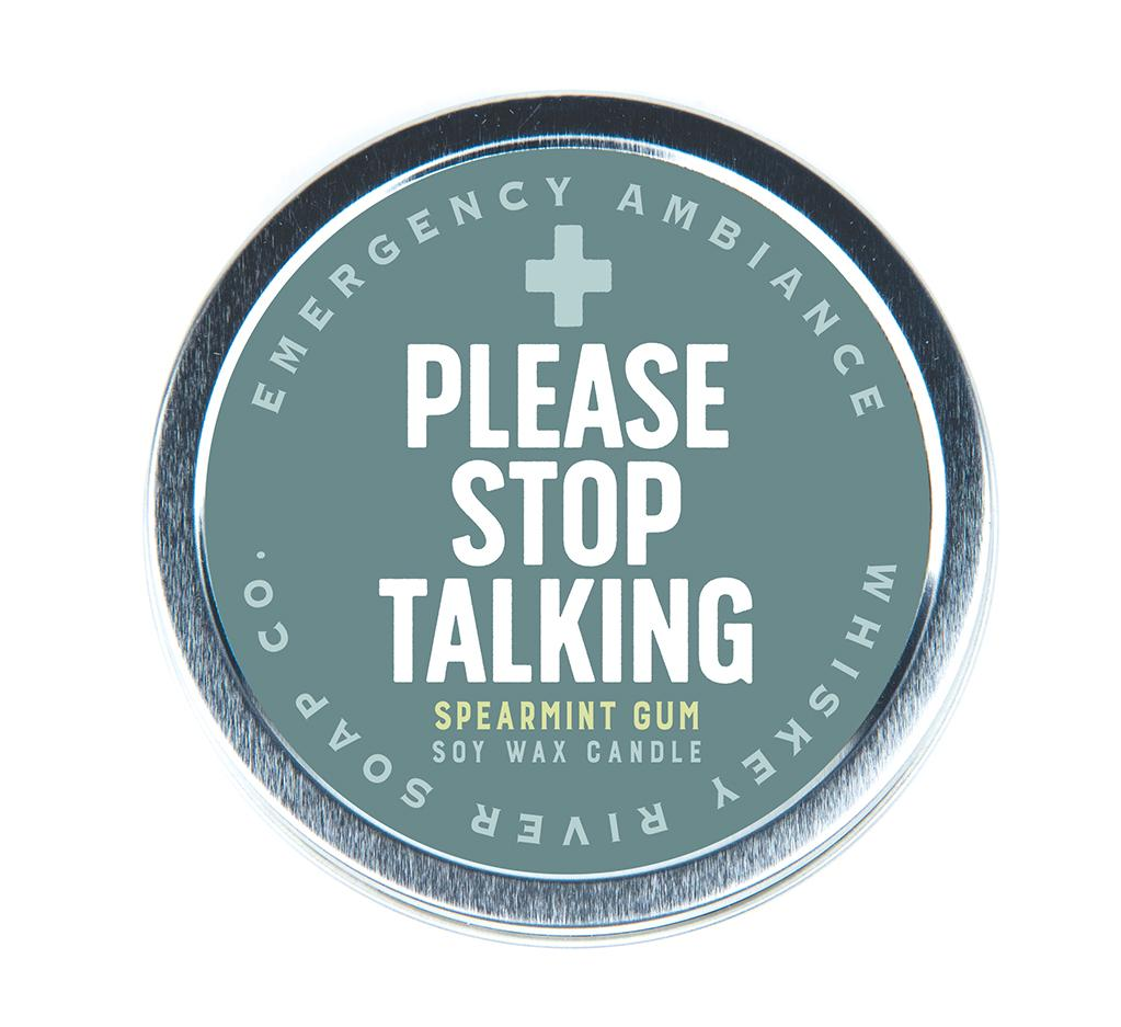 Emergency Ambiance - Please Stop Talking Travel Tin Candle - Heart of the Home PA