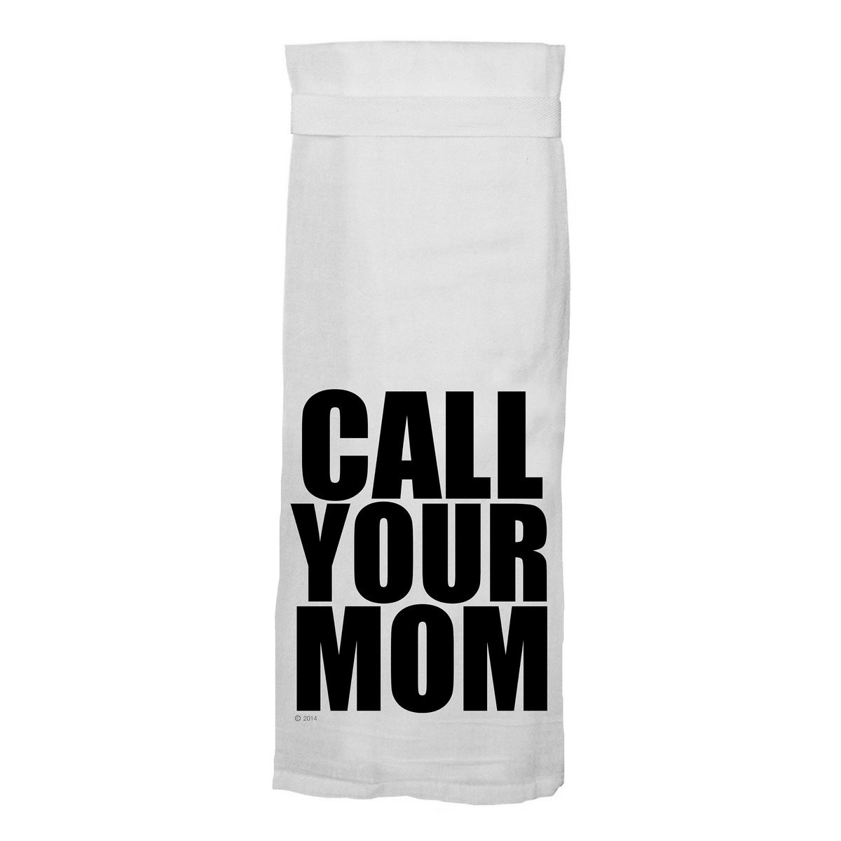 Call Your Mom Hang Tight Towel - Heart of the Home PA