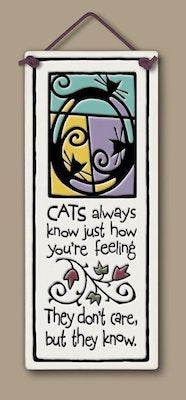Cats Always Know Wall Plaque - Heart of the Home PA