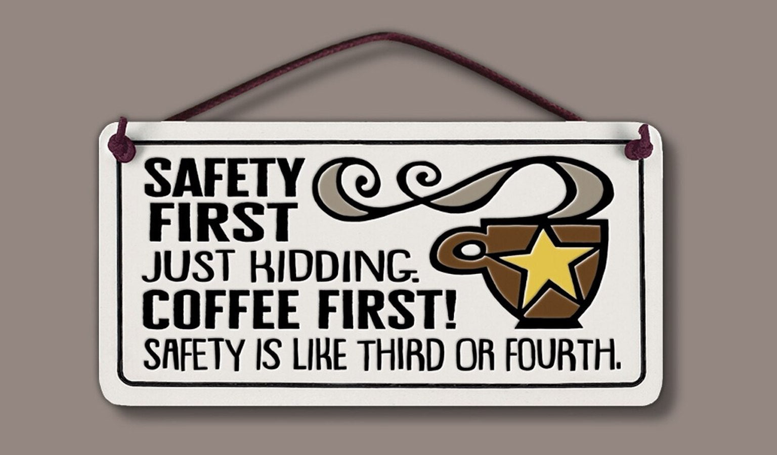 Safety First Wall Plaque - Heart of the Home PA