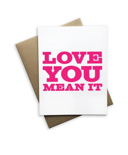 Love You Mean It Card - Heart of the Home PA