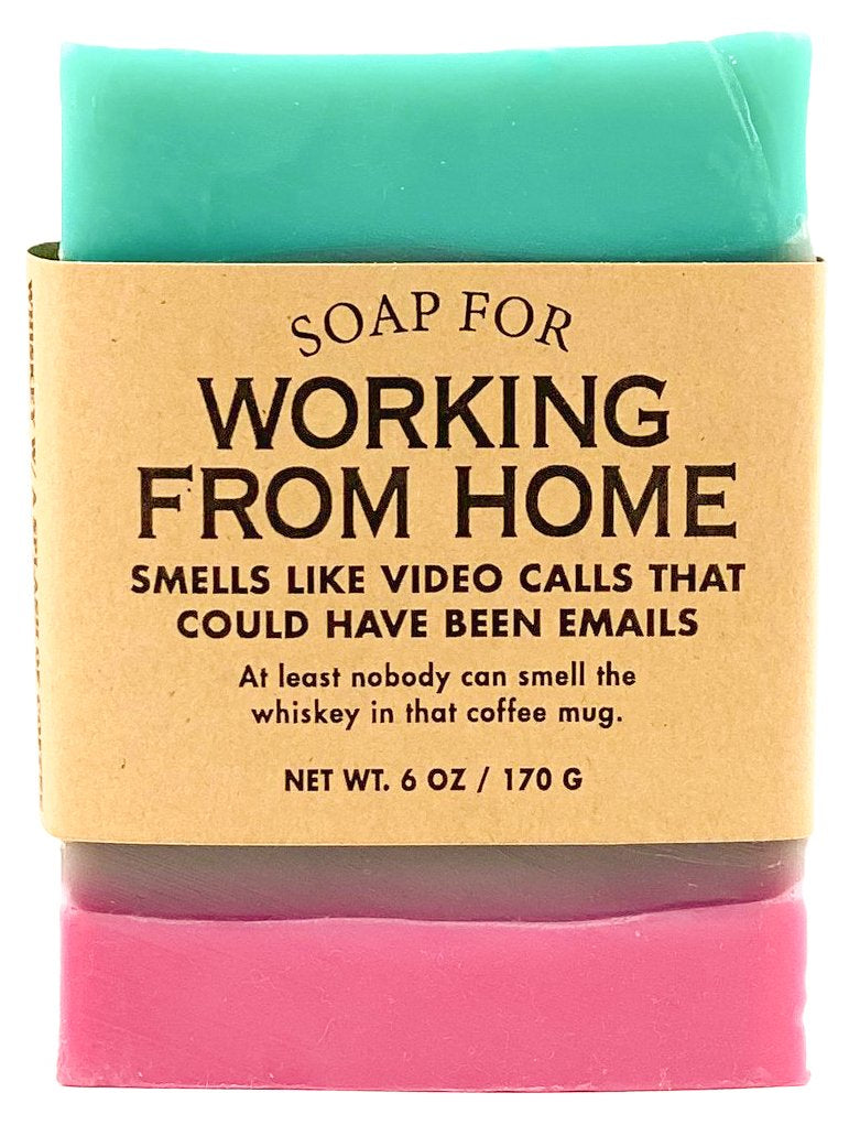 Soap for Working From Home - Heart of the Home PA