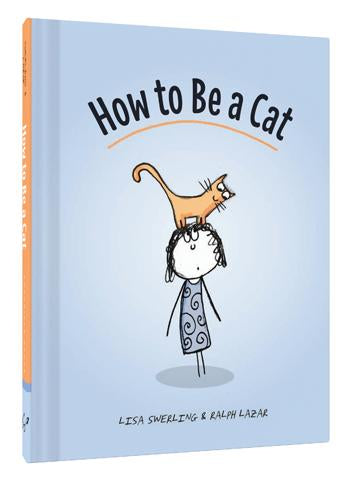 How to Be a Cat - Heart of the Home PA