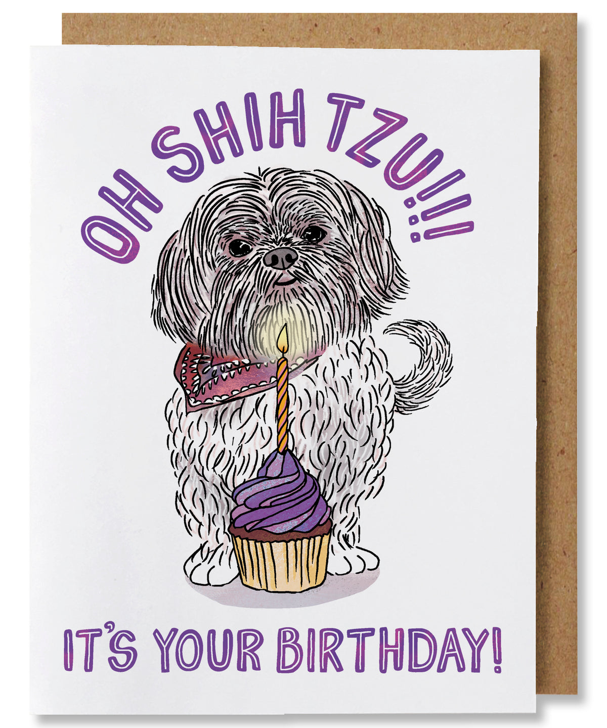 Oh Shih Tzu Birthday Card - Heart of the Home PA