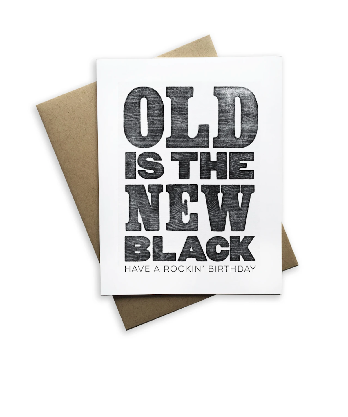 Old Is the New Black Birthday Card Notecard - Heart of the Home PA