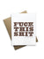 F*ck This Sh!t Notecard - Heart of the Home PA