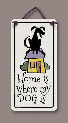 Home Dog Wall Plaque - Heart of the Home PA