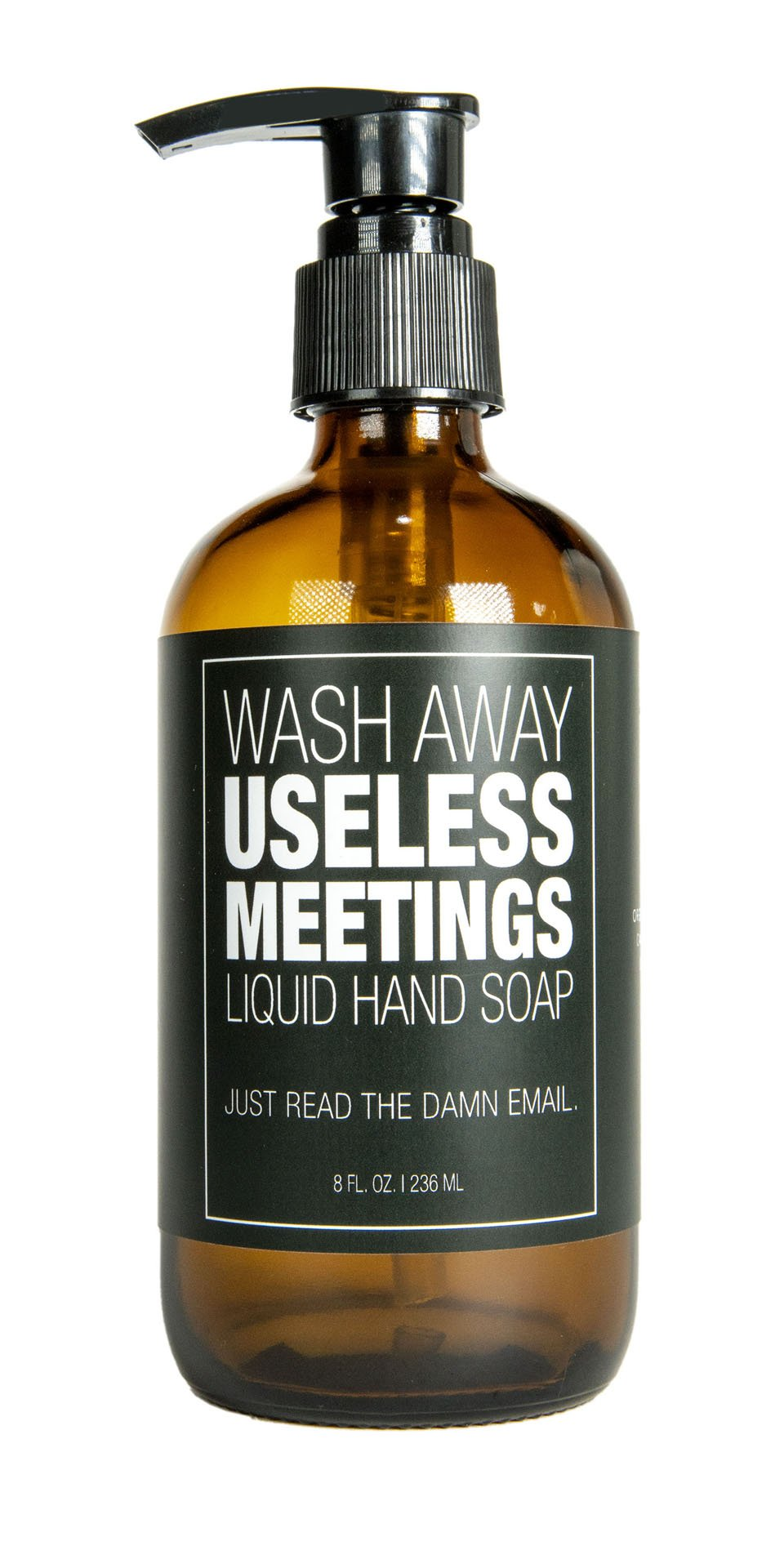 Liquid Hand Soap - Useless Meetings - Heart of the Home PA