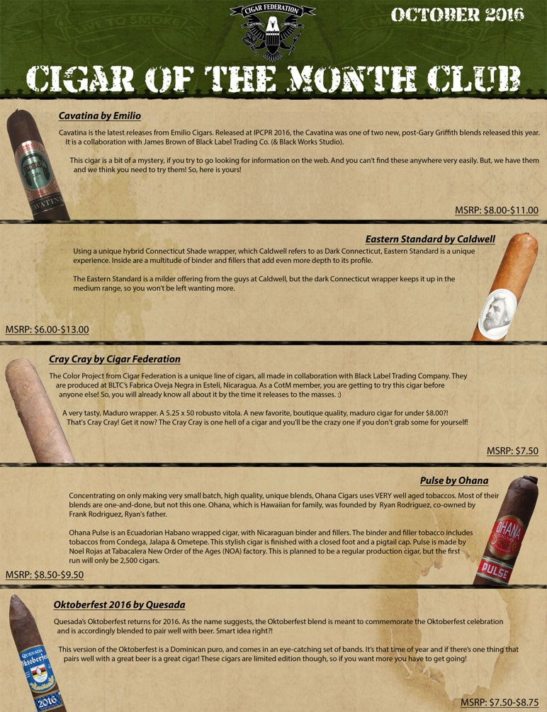 October 2016 Cigar of the Month Club Package