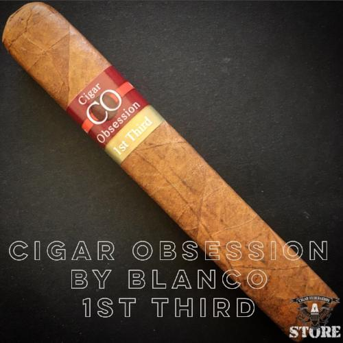 Cigar Obsession by Blanco 1st Third