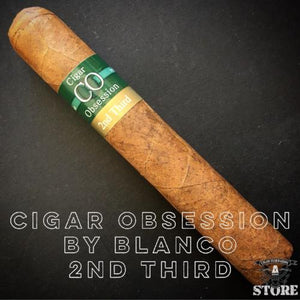 Cigar Obsession by Blanco 2nd Third