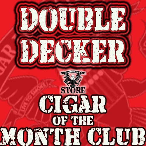 Cigar of the Month Club Double Decker