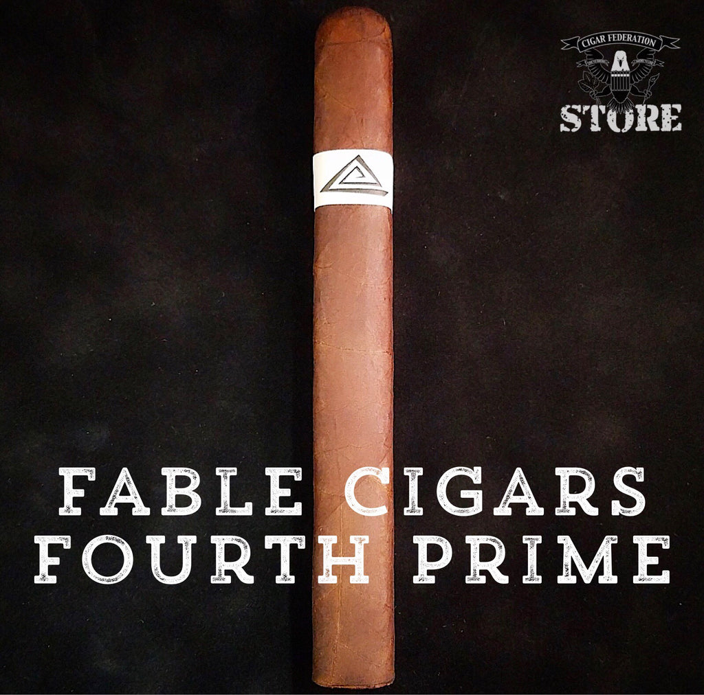 Fable Cigars Fourth Prime