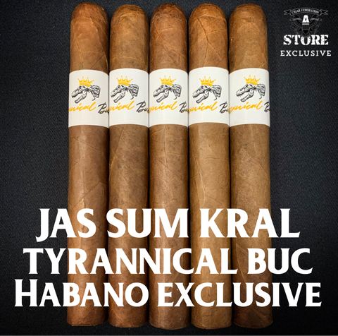 Jas Sum Kral Tyrannical Buc Habano EXCLUSIVE
