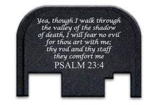 Load image into Gallery viewer, FIXXXER Rear Cover Plate for Glock (Psalm 23:4 Design) Fits Most Models (Not G42, G43) and Generations (Not Gen 5)