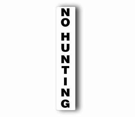 3D Post™ NO HUNTING Replacment Label