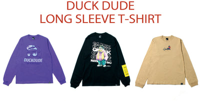 【DUCK DUDE】LONG SLEEVE TEE