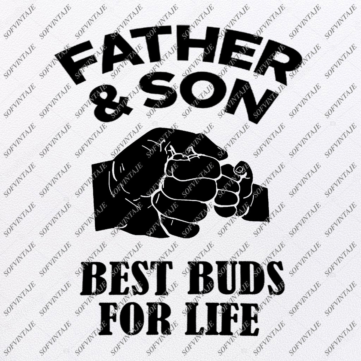 Free Our father's day cards honor dads with styles from traditional to trendy, and you can choose from options like photo layouts, rib ticklers, classic illustrations, and fancy. Father And Son Best Buds For Life Svg Files Father S Day Svg Design Sofvintaje SVG, PNG, EPS, DXF File