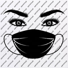 Load image into Gallery viewer, Perfect Eyes - Face Mask - Coronavirus - mask coronavirus Svg file- mask coronavirus Original Svg Design - Mask Svg - Clip art- Coronavirus  Vector Graphics - Svg  For Cricut-Svg For Silhouette - SVG - EPS - PDF - DXF - PNG - JPG - AI