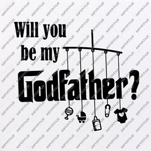 Will You Be My Godfether Svg Files - Be My Godfather Original Design - Clipart - Vector Graphics - Svg For Cricut - Silhouette - SVG - EPS - PDF - DXF - PNG - JPG - AI