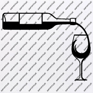 Wine - Bottle of Wine Svg File- Bottle of Wine Original Svg Design-Drink Svg-Clip art- Wine  Vector Graphics-Svg  For Cricut-Svg For Silhouette - SVG - EPS - PDF - DXF - PNG - JPG - AI