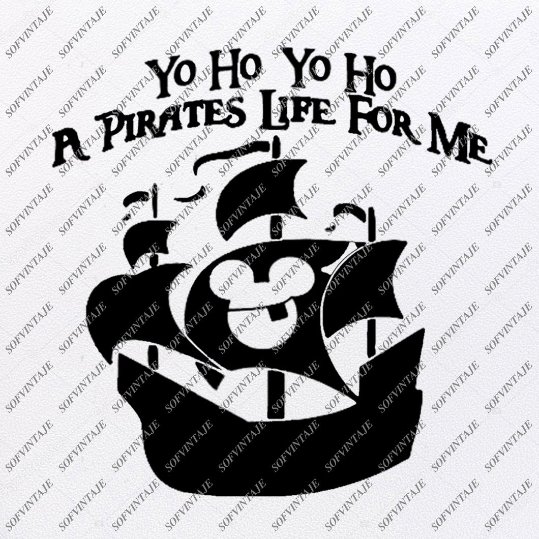 Yo Ho Yo Ho A Pirate's Life For Me Svg Fiels - Mickey Svg  - Disney Svg - Svg For Cricut - Svg For Silhouette - Disney Vector Graphics - SVG - EPS - PDF - DXF - PNG - JPG - AI