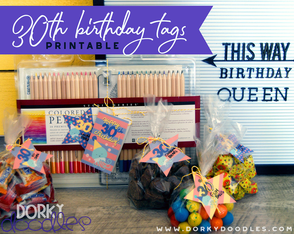 30th Birthday Printable Tags