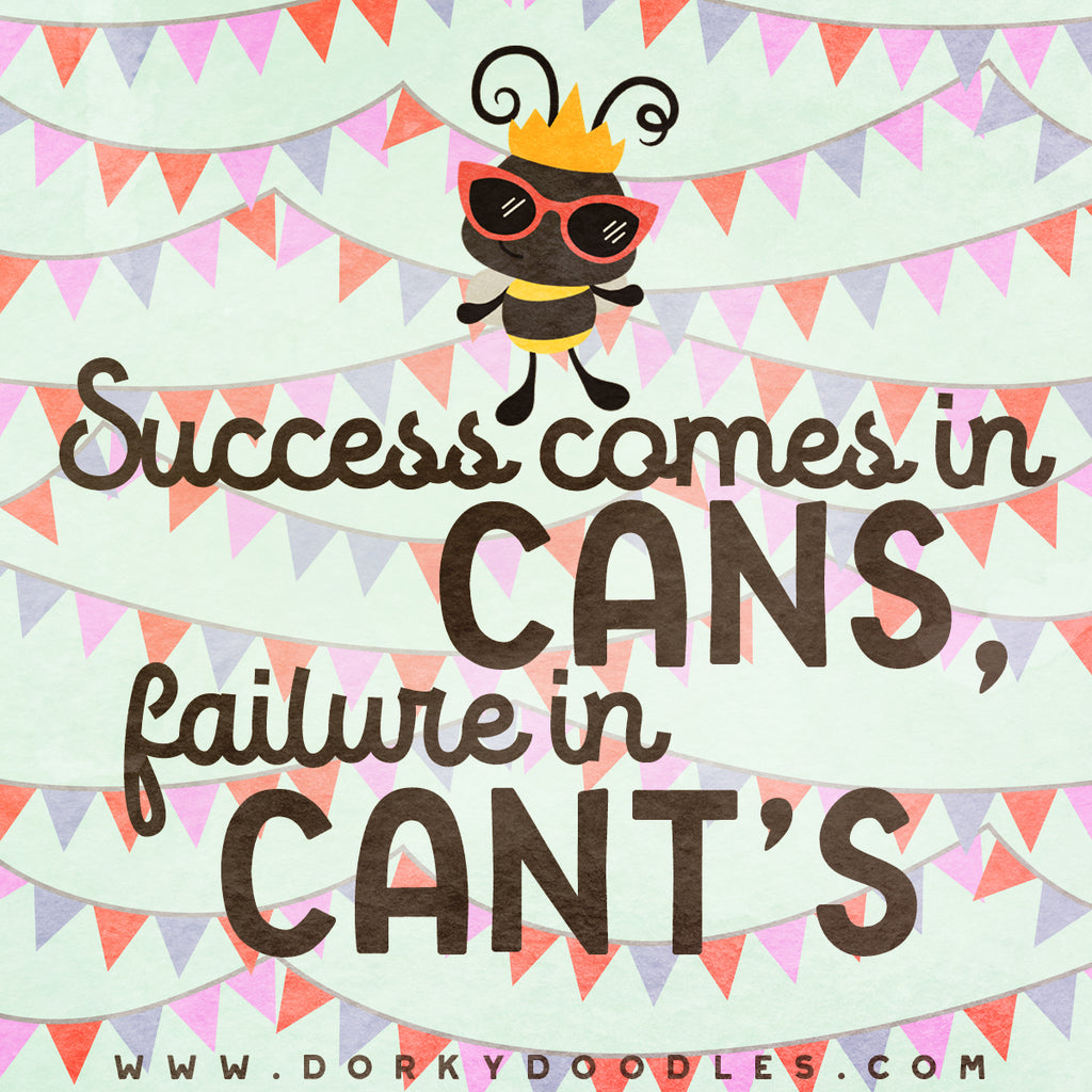 Motivational Quotes - Success Comes in Cans