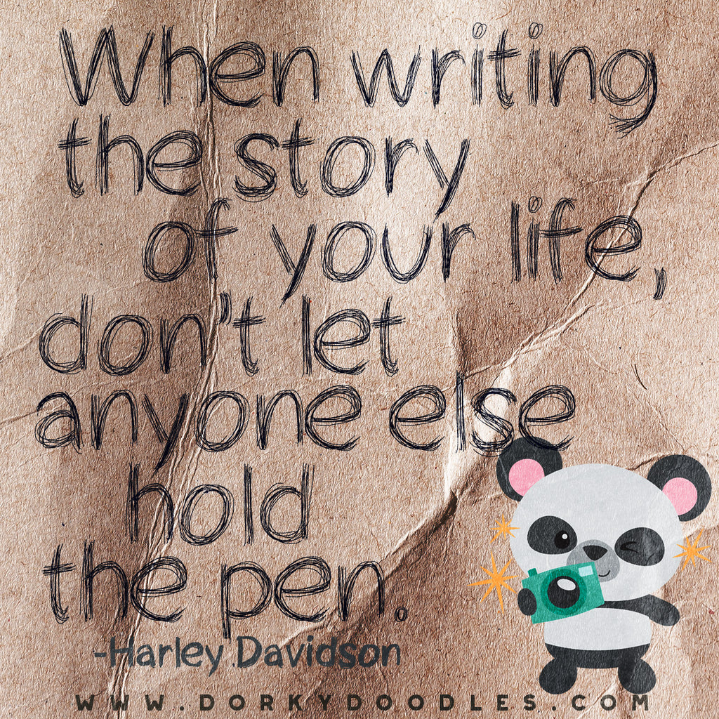 Motivational Quotes - Don't Let Anyone Else Hold the Pen